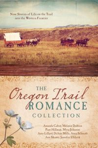The Oregon Trail Romance Collection